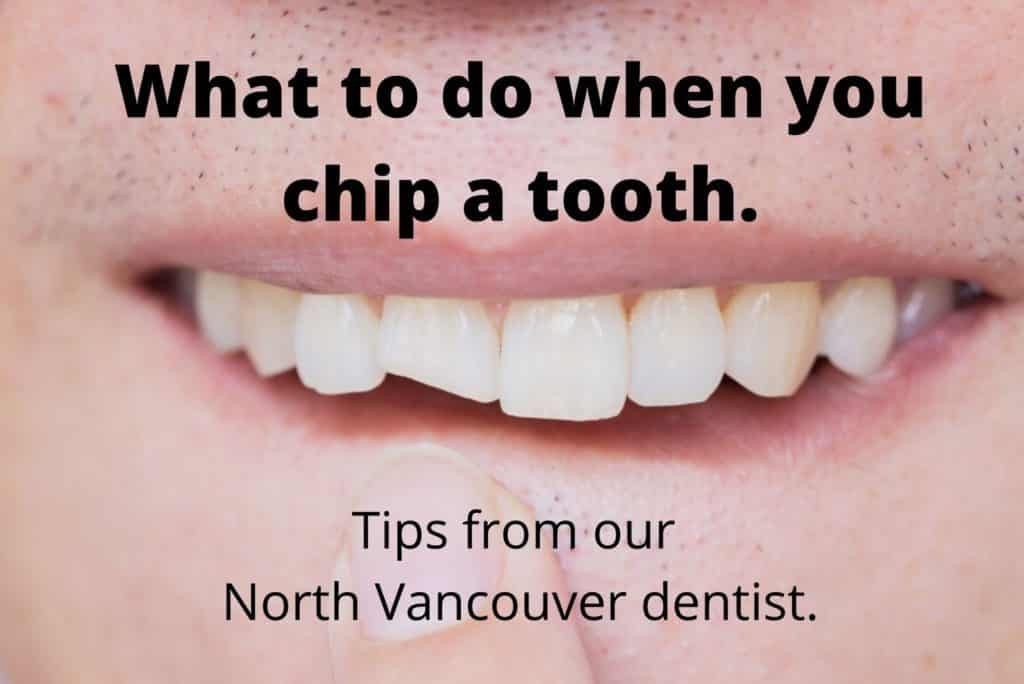 What to do when you chip a tooth.